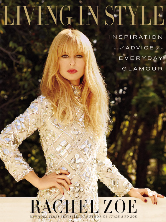 Living in Style Autographed by Rachel Zoe