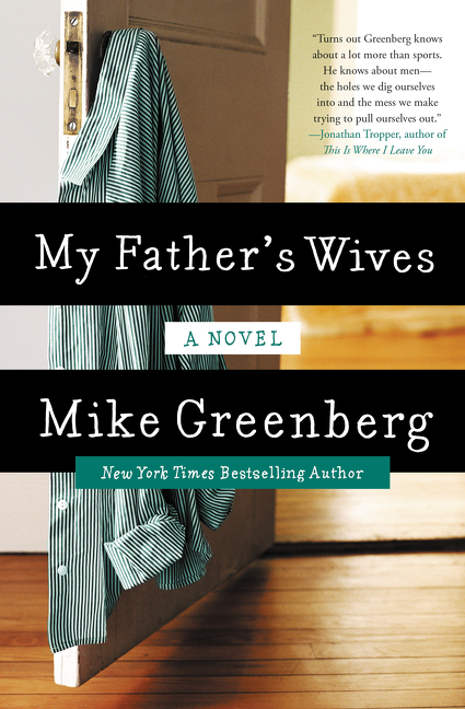 My Father's Wives Autographed by Mike Greenberg
