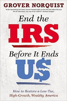 End the IRS Before it Ends Us Autographed by Grover Norquist