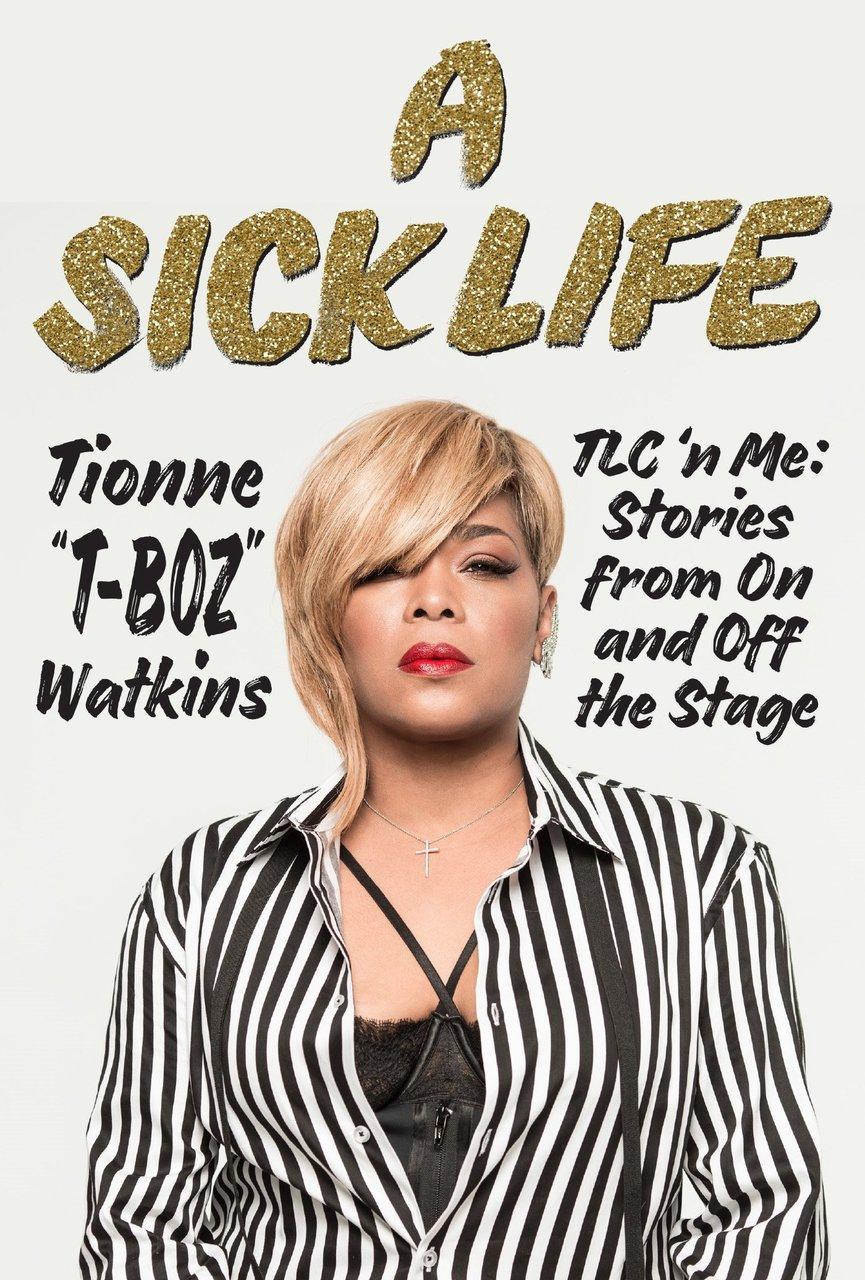 A Sick Life: TLC 'n Me: