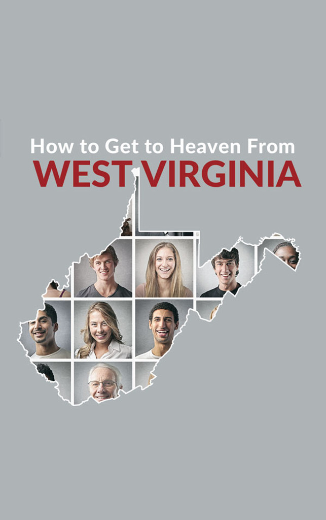 How to Heaven from West Virginia