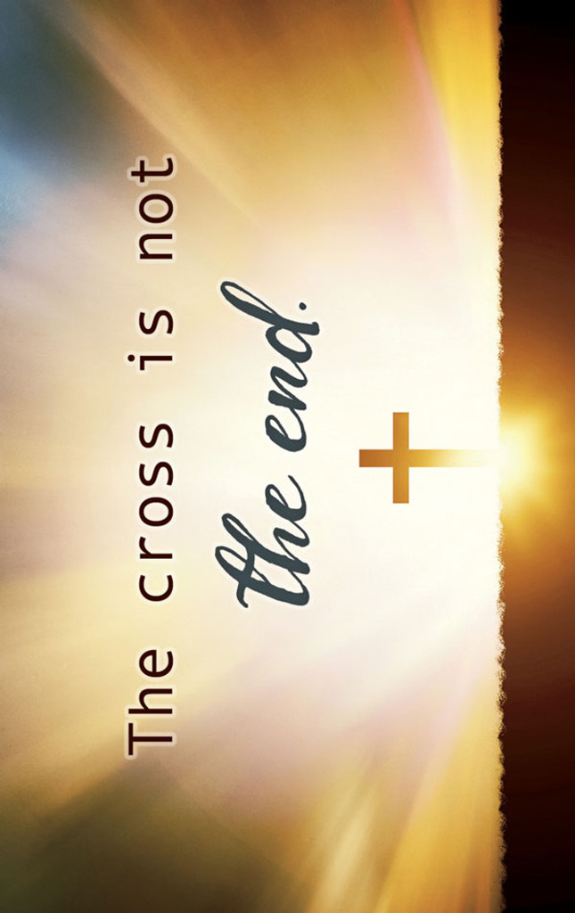 The Cross is Not the End Tract