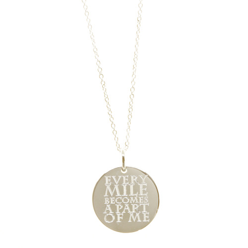 Every Mile Becomes A Part of Me. Shown in sterling silver on a fine cable chain.