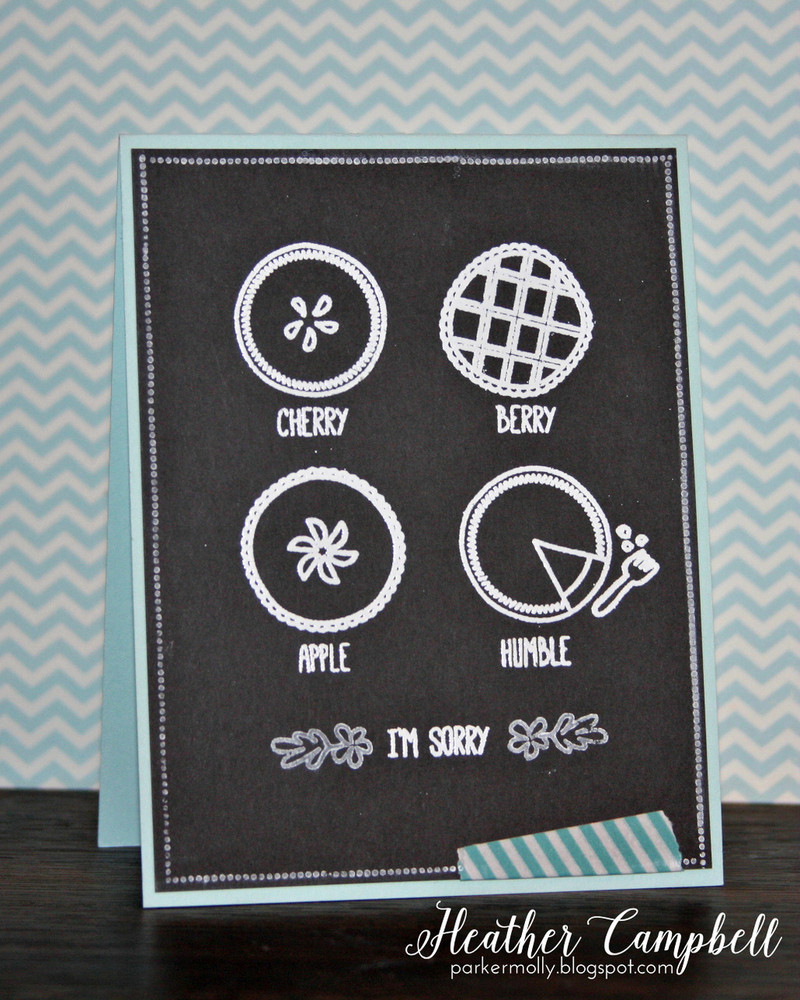 By Heather Campbell for Avery Elle Inc.  Humble Pie clear stamps.