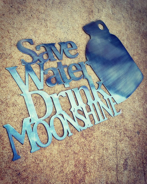 Save Water Drink Moonshine Sign