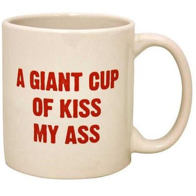 "Giant ""Kiss My Ass"" Mug"