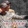 Early Season Hunter