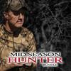 Mid Season Hunter