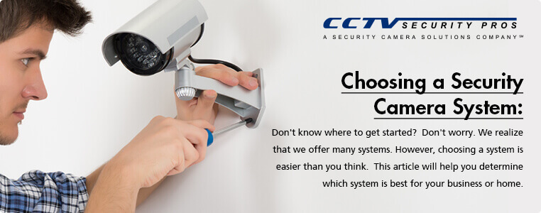 Choosing a Security Camera System