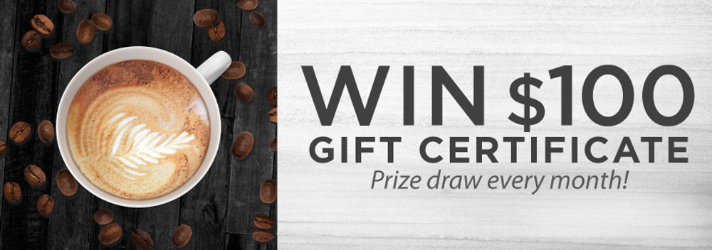 Win a $100 Monthly Prize Draw