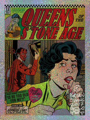 """  QUEENS OF THE STONE AGE""  6- foil"