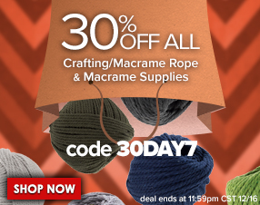 30% off all crafting/macrame rope and macrame supplies