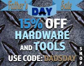 Father's Day Sale. 15% off hardware and tools.