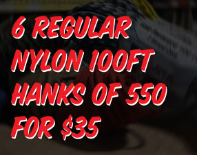 6 Regular Nylon 100ft Hanks of 550 for $35