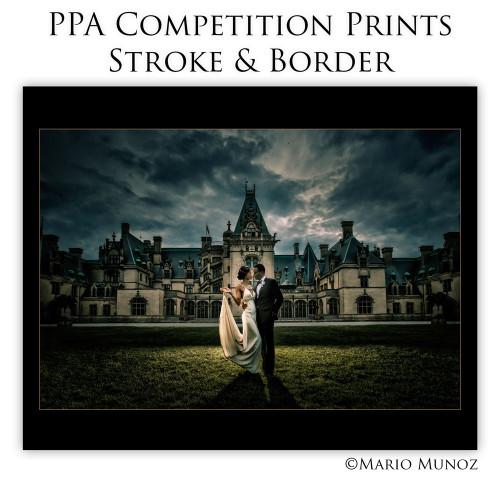PPA Competition Prints, Stroke & Border