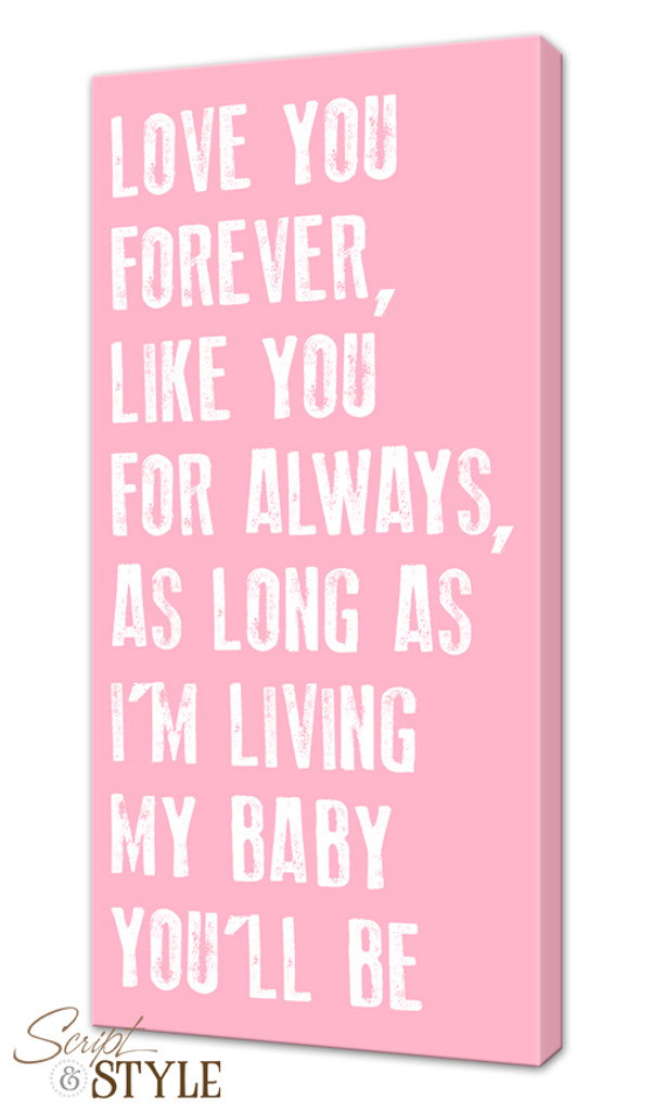 Canvas Wall Art with a Quote - \'My Baby You\'ll Be\'