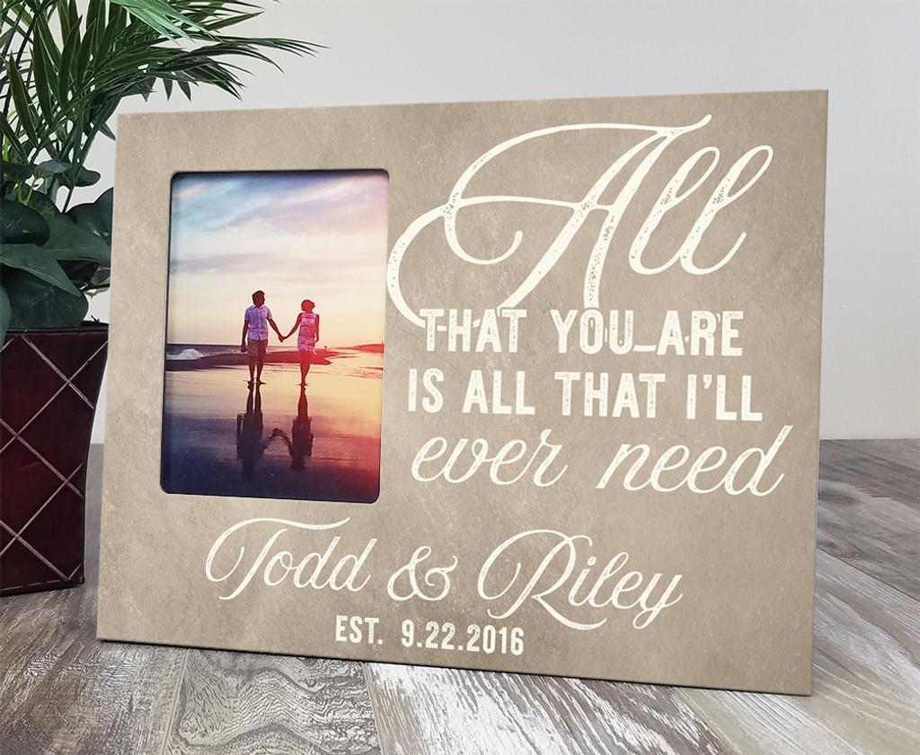 Personalized Wooden Picture Frame All That You Are