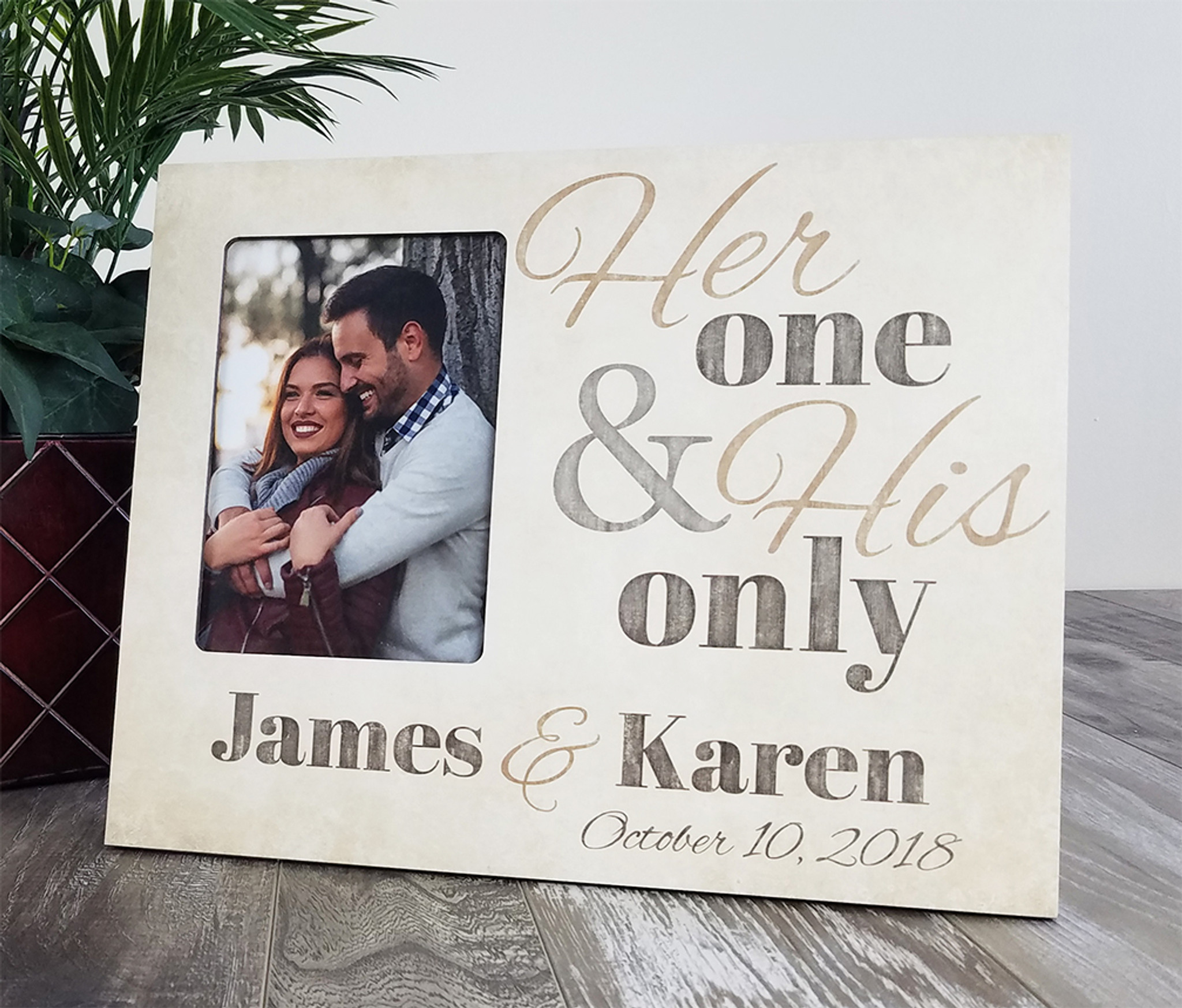 Personalized Wedding Picture Frame Her One His Only