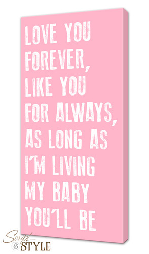Canvas Quotes: My Baby Youu0027ll Be
