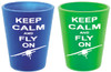 """""""Keep Calm and Fly On"""" Shot Glass"""