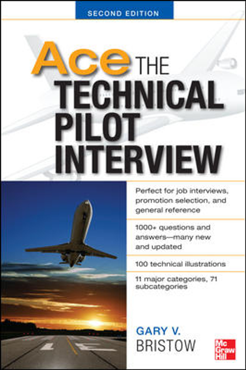 Ace the Technical Pilot Interview Guide: 2nd Edition