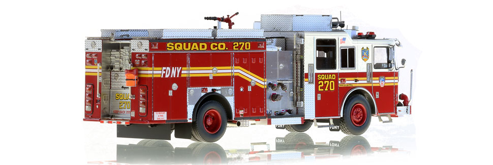 Only 125 units of FDNY Squad 270 produced.