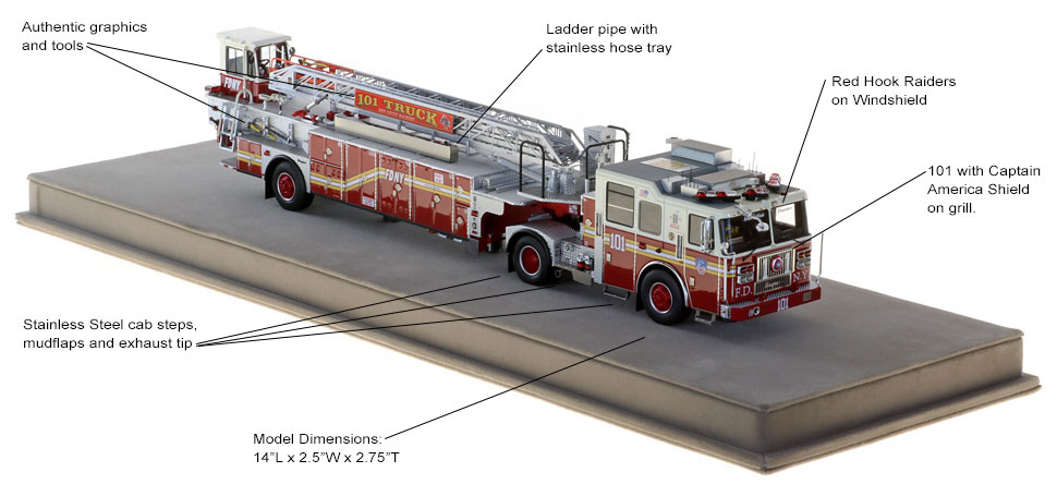 Order your FDNY Ladder 101 scale model today!