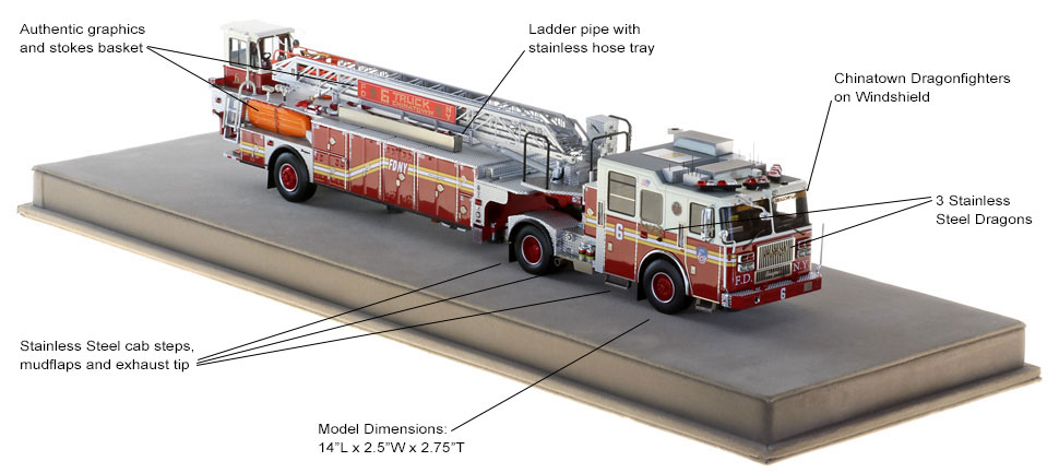 Order your FDNY Ladder 6 scale model today!