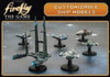 Firefly - The Game - Customizable Ship Models - Reaver, Alliance and Firefly!