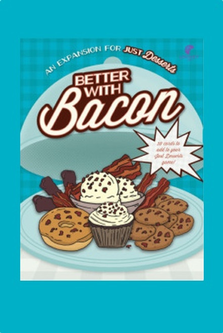 """Just Desserts - """"Better with Bacon"""" - Expansion Pack #1 - Looney Labs"""