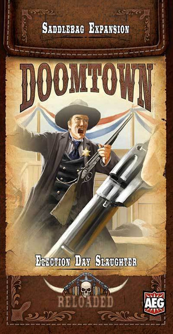 Doomtown Reloaded - Expandable Card Game - Election Day Slaughter -  Saddlebag Expansion