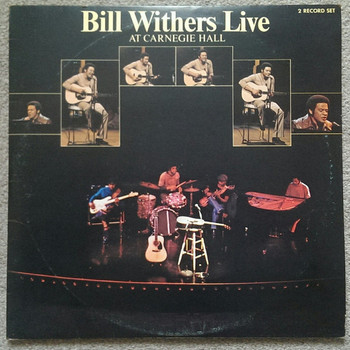 Bill Withers - Live At Carnegie Hall 2LP