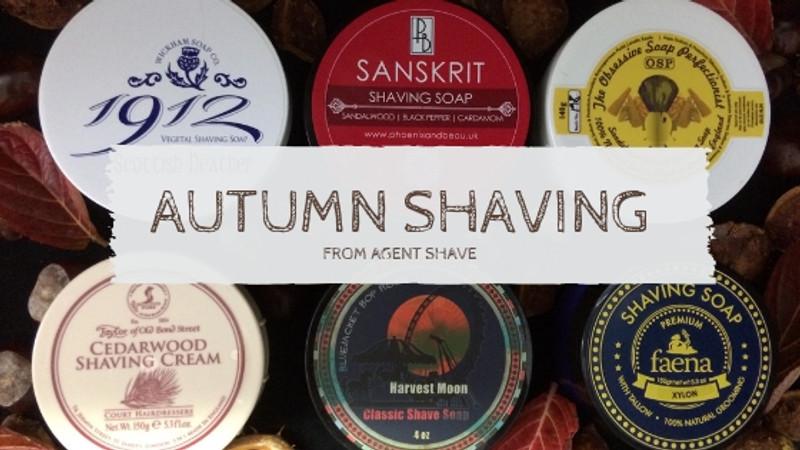 The best Autumn Shaving Soap & Cream