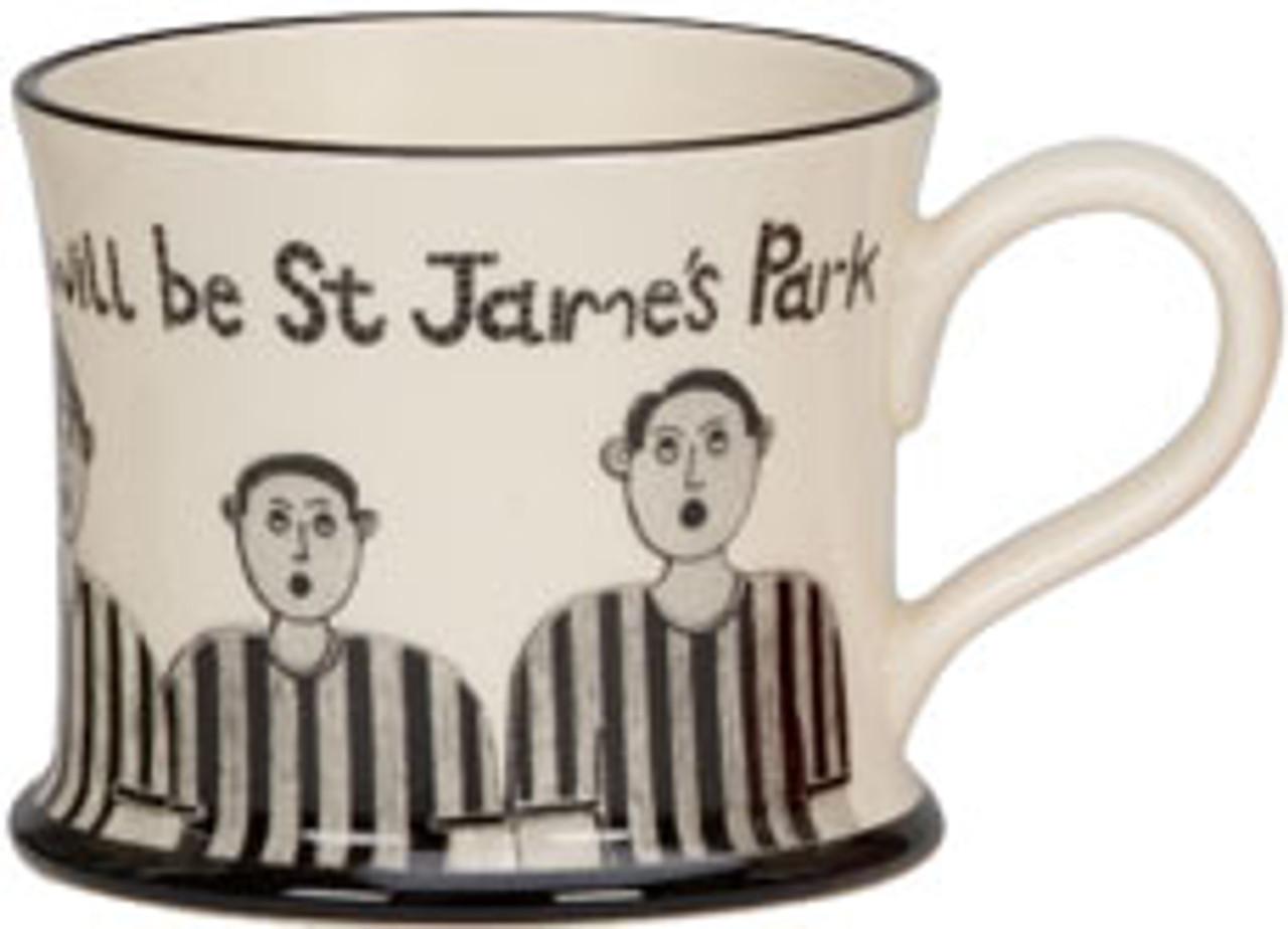 Always has been Always will be St James Park Mug
