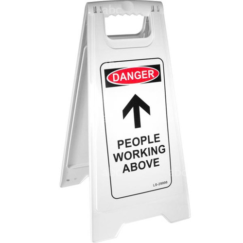 "Floor Safety Sign - White - 26""H X 11""W - DANGER PEOPLE WORKING ABOVE - Each"