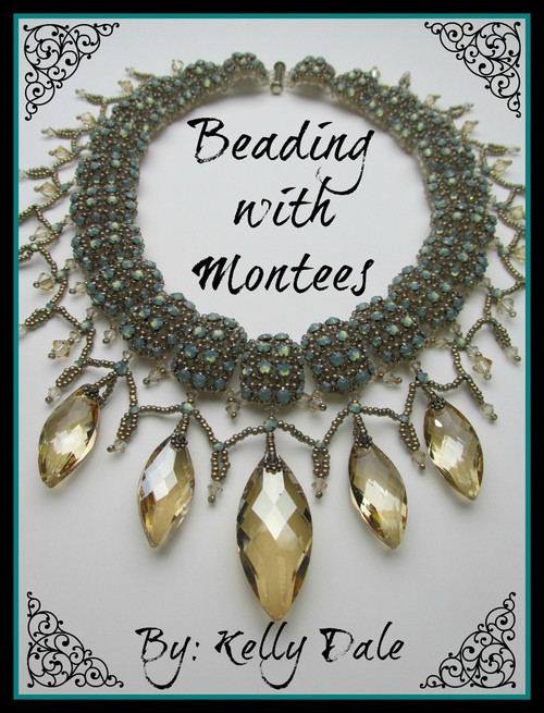 Beading with Montees by Kelly Dale