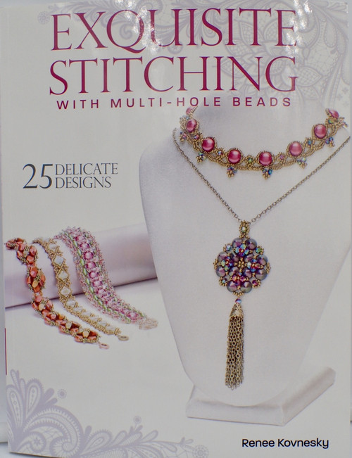 Exquisite Stitching with Multi Hole Beads Book