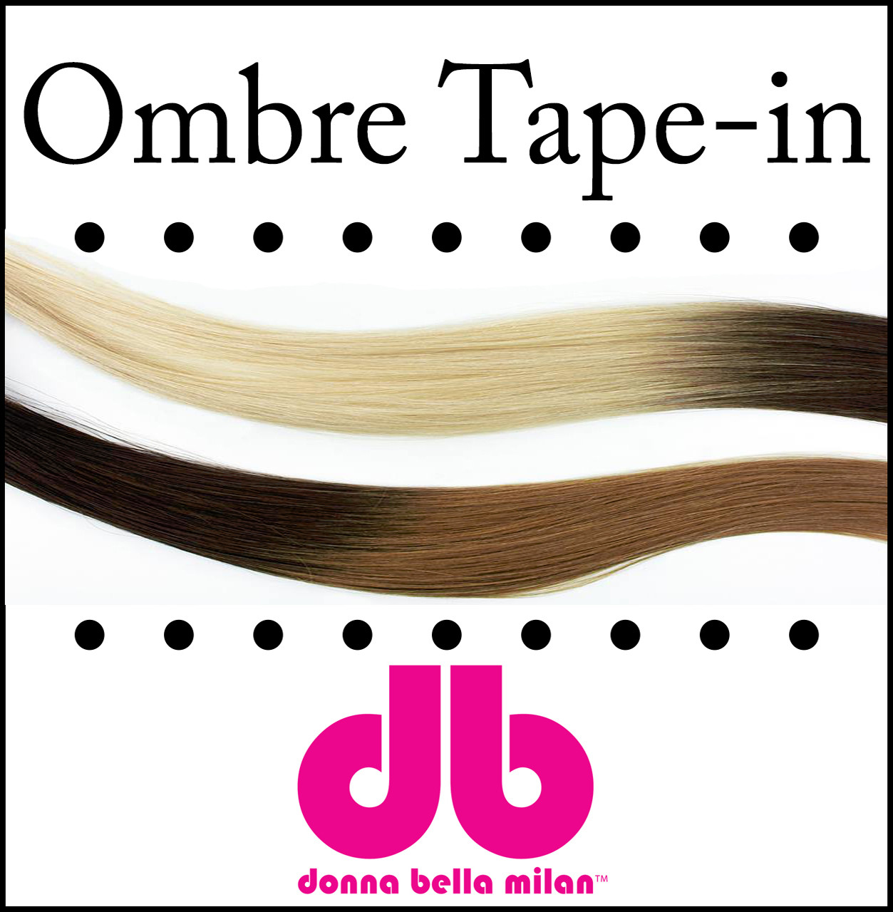 18 Ombre Tape In Extensions Donna Bella Ombre Extensions