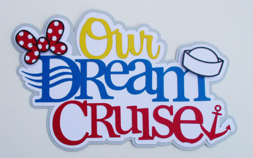 Disneyana Our Dream Cruise 4.5 x 7 Fully-Assembled Laser Cut Scrapbook Embellishment by SSC Laser Designs