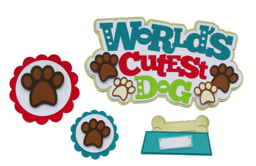 World's Cutest Dog 5 x 6 Title, Dog Bowl & Badges 4-Piece Set Fully-Assembled Laser Cut Scrapbook Embellishment by SSC Laser Designs (original design by Miss Kate Cuttables)