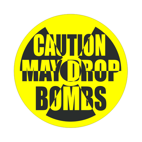Caution May Drop Bombs Knob Sticker