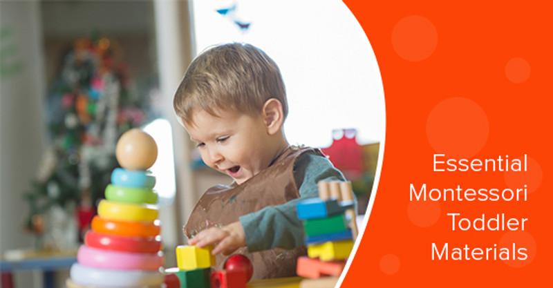 5 Essential Montessori Materials For Toddlers