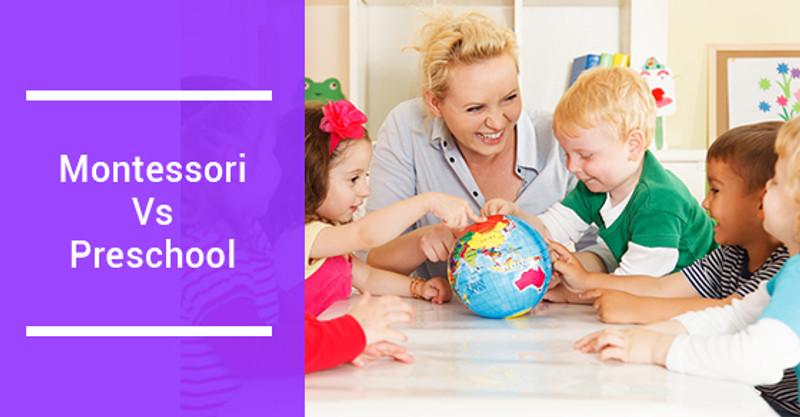 Montessori Vs. Preschool: What's The Difference?