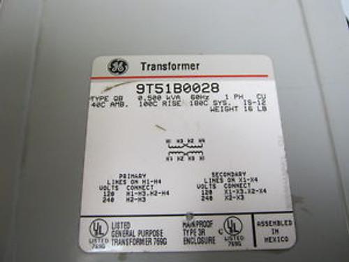 9T51B0028 QTY 1 GE TRANSFORMER NEW 0.500 KVA 60HZ 1 PH CU 40C AMB