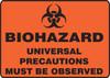 Biohazard Universal Precautions Must Be Observed