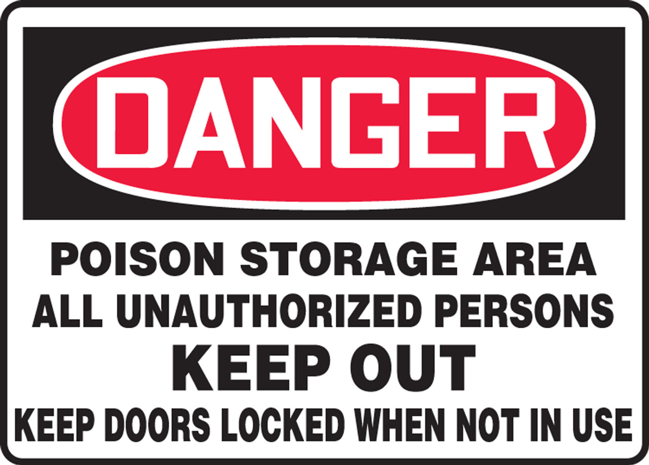 Danger poison storage area all unauthorized persons keep out keep danger poison storage area all unauthorized persons keep out keep doors locked publicscrutiny Image collections