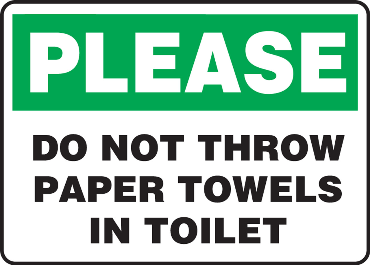 Please Do Not Throw Paper Towels In Toilet