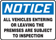 Notice - All Vehicles Entering Or Leaving The Premises Are Subject To Inspection- 10x14- Adhesive vinyl