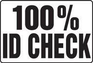MADM936 100% ID Check Sign