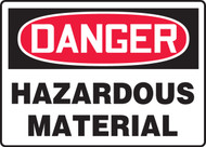 Danger - Hazardous Material